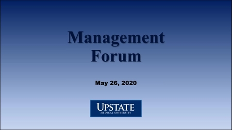 Thumbnail for entry Management Forum5-26-20