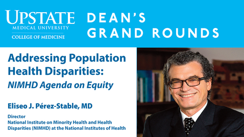 Thumbnail for entry Dean's Grand Rounds-11-01-2017