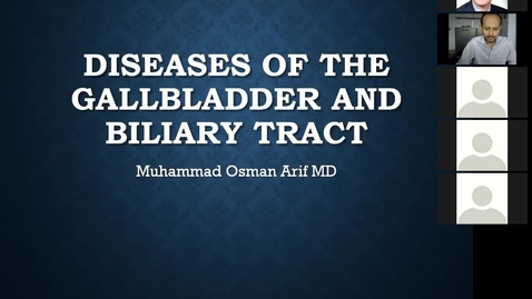 Thumbnail for entry 10/9 Diseases of Gallbladder and Biliary Tract by Dr. Arif