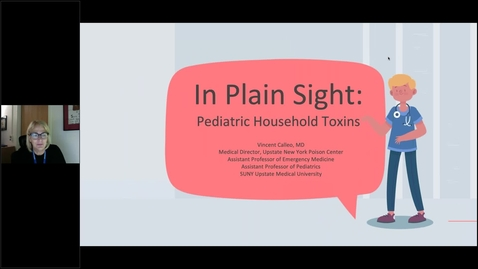 Thumbnail for entry Health Educator Webinar Series - In Plain Sight: Household Pediatric Toxins