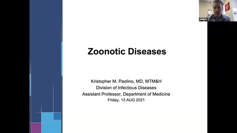 Thumbnail for entry 8/13  Zoonotic Diseases with Dr. Paolino