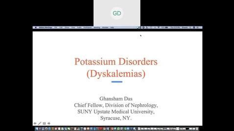 Thumbnail for entry 7/13 Potassium Disorders- Dr. Das (Nephrology fellow)