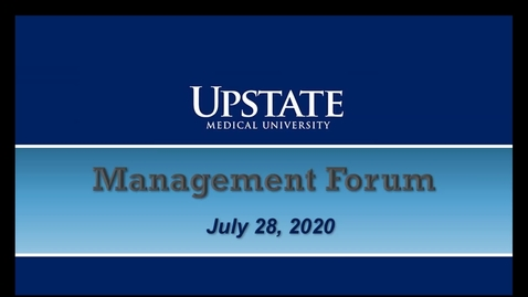 Thumbnail for entry Management Forum: July 28, 2020
