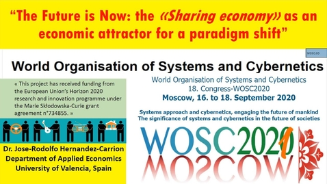 Thumbnail for entry Moscow (RUSSIA) 2020 The Future is Now: the Sharing Economy - WOSC 4.6 Global impact of investment and entrepreneurship ecosystem  Jose Rodolfo Hernandez-Carrion