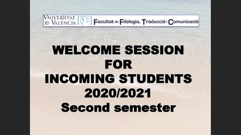 Thumbnail for entry Welcome session for incoming students 2020/2021