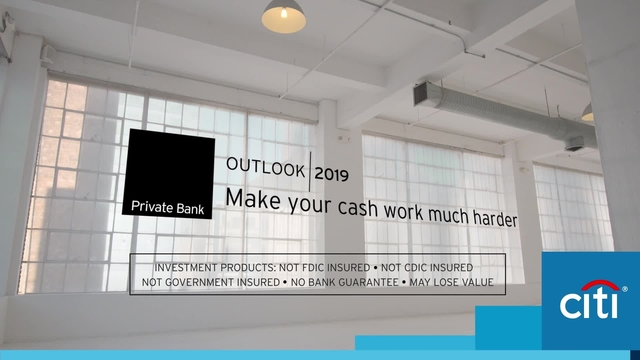 Outlook 2019 - Make your cash work much harder