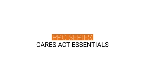 Thumbnail for entry CARES Act Essentials