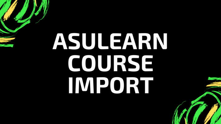 AsULearn Course Import