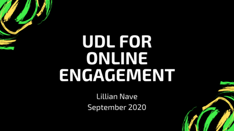 Thumbnail for entry UDL for Online Engagement