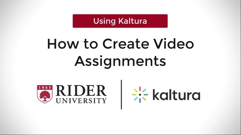 Thumbnail for entry How to Create Video Assignments