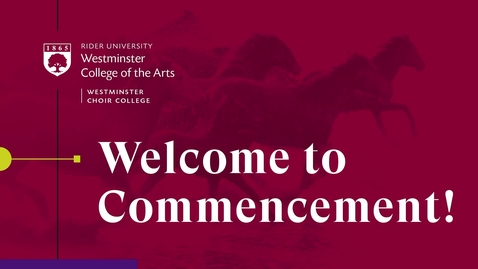 Thumbnail for entry 2021 Westminster Choir College of Rider University Commencement
