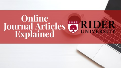 Thumbnail for entry Online Journal Articles Explained