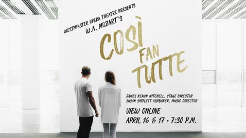 Thumbnail for entry Così Fan Tutte - Spring 2021