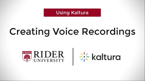 Thumbnail for entry Creating Voice Recordings