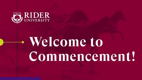 Thumbnail for entry Rider University Commencement 2021 - Graduate College of Liberal Arts and Sciences - Graduate Norm Brodsky College of Business