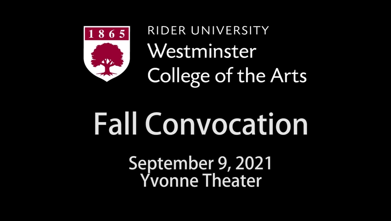 Westminster College of the Arts Fall Convocation 9/9/2021