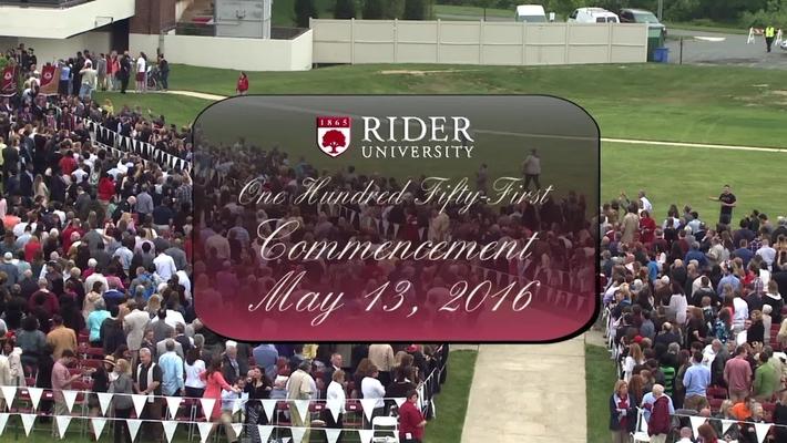 Rider University 151st Commencement 2016 Undergraduate Ceremony