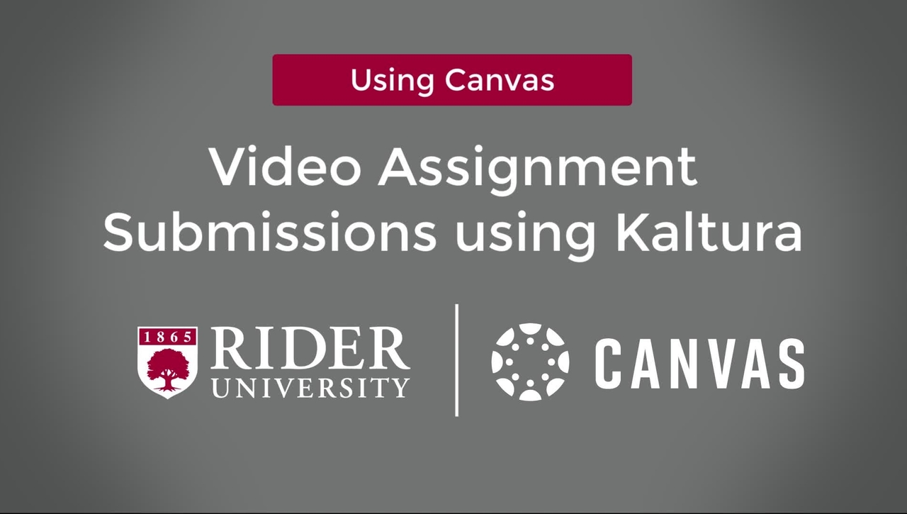 Video Submissions in Canvas using Kaltura as a Student
