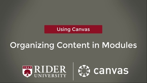Thumbnail for entry Organizing Content in Modules