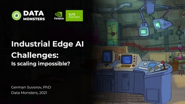 Industrial Edge AI Challenges: Is Scaling Impossible? [S31720]
