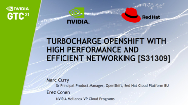 Turbocharge Red Hat OpenShift Container Platform with High Performance and Efficient Networking [S31309]