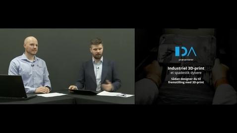 Thumbnail for entry Industriel 3D-print - Et spadestik dybere: Sådan designer du til fremstilling med 3D-print