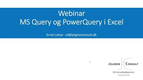 Thumbnail for entry Import af data til Excel - MS Query og Power Query