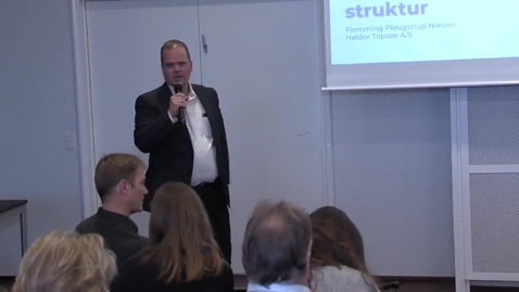 Thumbnail for entry Future Engineering - en intelligent struktur, Flemming Plougstrup Nielsen, Haldor Topsøe