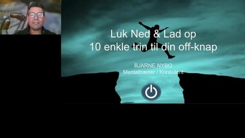 Thumbnail for entry Luk Ned & Lad Op - Bjarne Nybo