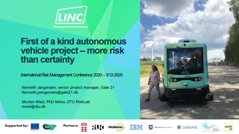Thumbnail for entry 7th Risk Management Conf -  First of a kind autonomous vehicle projects – more risk than certainty?