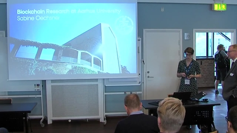 Thumbnail for entry Cool: Blockchain research at Aarhus University by Sabine Oechsner