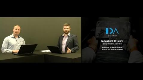 Thumbnail for entry Industriel 3D-print – Et spadestik dybere: Hvordan efterbehandler man 3D-printede emner?