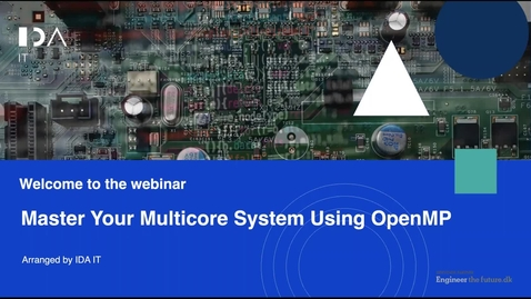 Thumbnail for entry Master Your Multicore System Using OpenMP