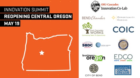 Thumbnail for entry Innovation Summit:  Reopening Central Oregon - Main Event