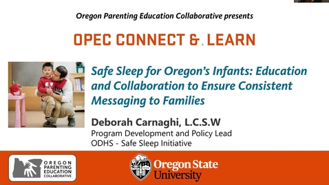 Thumbnail for entry Safe Sleep for Oregon's Infants: Education and Collaboration to Ensure Consistent Messaging to Families