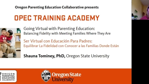 Thumbnail for entry Going Virtual with Parenting Education: Balancing Fidelity with Meeting Families Where They Are