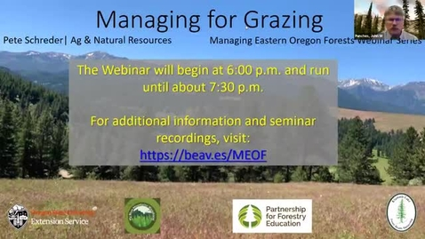 Thumbnail for entry Managing Eastern Oregon Forests: Managing for Grazing