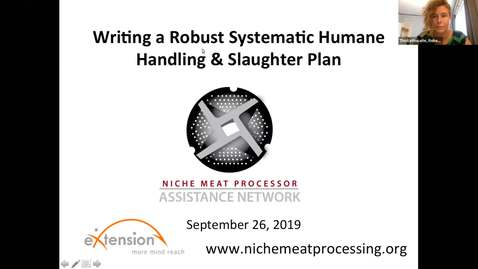 Thumbnail for entry Writing a Robust Systematic Humane Handling & Slaughter Plan webinar