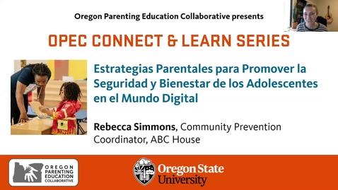 Thumbnail for entry Estrategias Parentales para Promover la Seguridad y Bienestar de los Adolescentes en el Mundo Digital