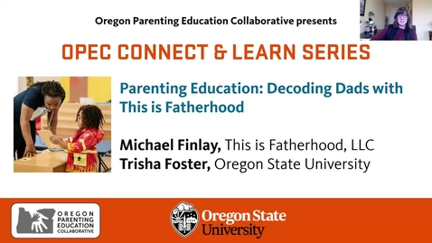 Thumbnail for entry Parenting Education: Decoding Dads with This is Fatherhood