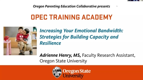 Thumbnail for entry Increasing Your Emotional Bandwidth Strategies for Building Capacity and Resilience