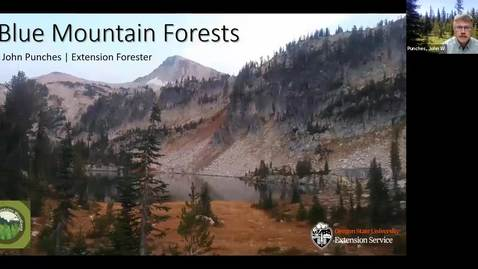Thumbnail for entry Forests of the Northern Blues: Basic Forestry Webinar Series, Session 1 (Blue Mountain Forests)