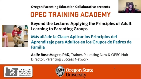 Thumbnail for entry Beyond the Lecture: Applying the Principles of Adult Learning to Parenting Groups