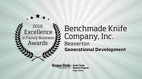 Thumbnail for entry Benchmade Knife Company - 2016 Excellence in Family Business Awards