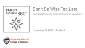 Thumbnail for entry Dont Be Wise Too Late  - An Estate Planning Guide to Business Transitions