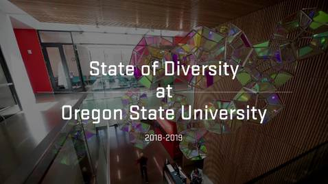 Thumbnail for entry 2019 State of Diversity at Oregon State University Address