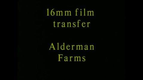 Alderman Farms film reels, 1943-1950.