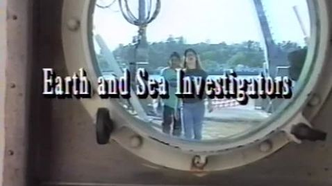 Thumbnail for entry Earth and Sea Investigators Program  - Demonstration Tape 2.0, 1994.