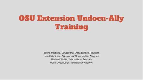 Thumbnail for entry OSU Extension Undocu-Ally Training