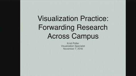 Thumbnail for entry Research Computing Seminar on Visualization, November 7, 2016